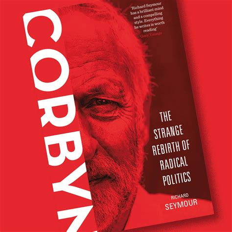 corbyn the strange rebirth of radical politics books verso corbyn and the labour