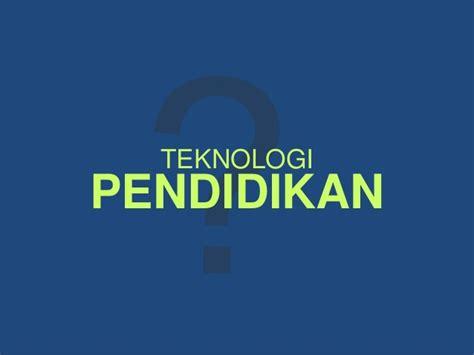 Teknologi Pendidikan Nasution Buku Pendidikan konsep dan penerapan teknologi pendidikan