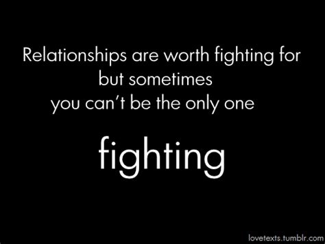 9 Reasons Why A Relationship Is Worth Fighting For by June 2013 Quotes Pictures