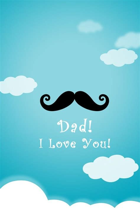 wallpaper for iphone happy happy fathers day iphone wallpaper iphone wallpaper