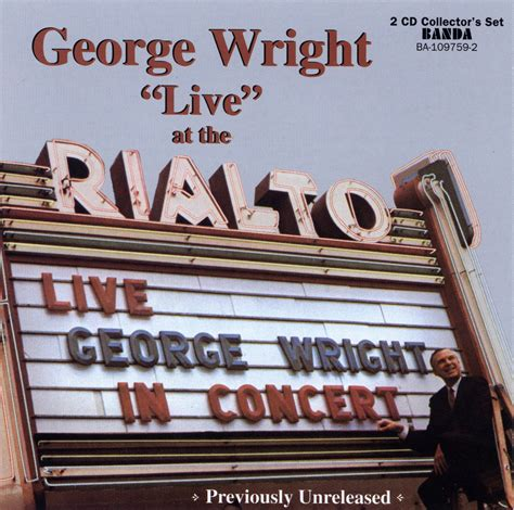 the genius of george wright books quot live quot at the rialto cd set 0017