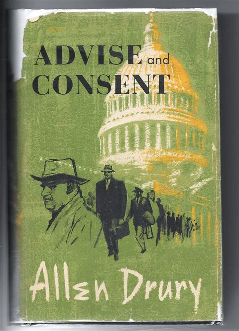 what does consent really books advise and consent by drury allen 1960