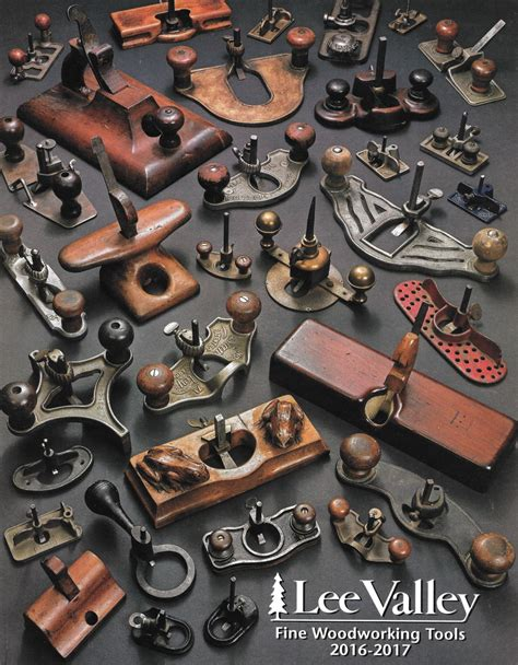 lee valley fine woodworking tools   catalog