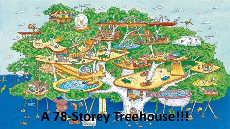 The Tree House Stories spoiler alert the 78 story treehouse