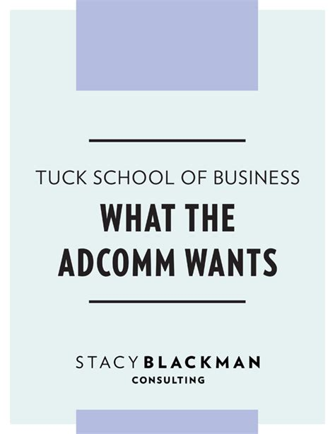 Tuck Mba Admissions Statistics by Tuck School Of Business What The Adcomm Wants