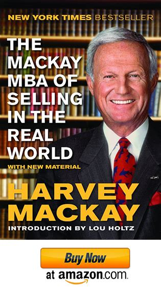 Mba At Of Review by Harvey Mackay The Mackay Mba Of Selling In The Real