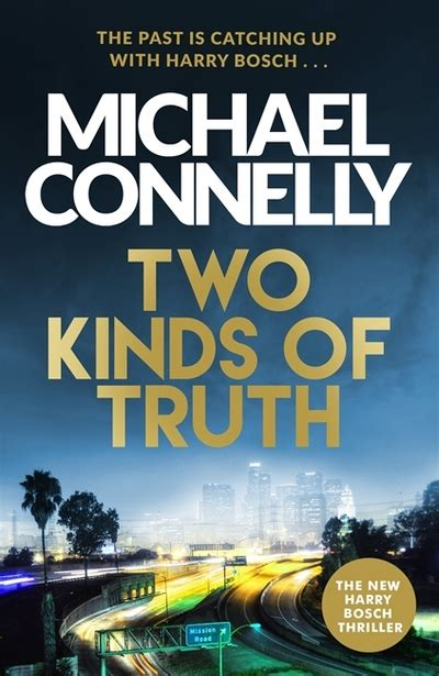 two kinds of truth two kinds of truth tpb michael connelly