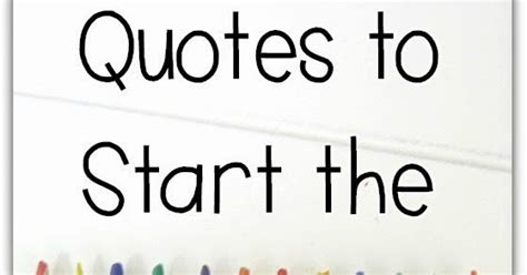 clever classroom quotes to start the new school year