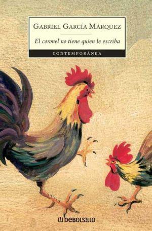 libro no one writes to libros resumen de el coronel no tiene quien le escriba