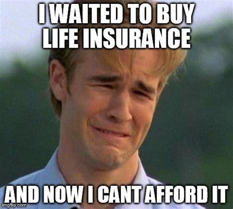 Insurance Meme - image gallery life insurance meme