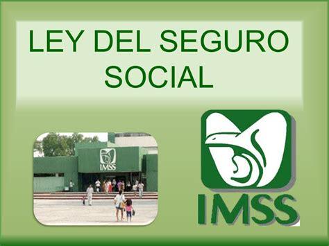 en la ley del imss ley del seguro social ley vigente del seguro solo 4 de pensiones del imss se las dan a viudos por