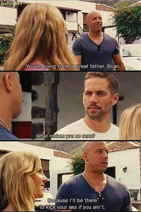 fast and furious quotes brian brian dom fast 6 fast furious movies pinterest