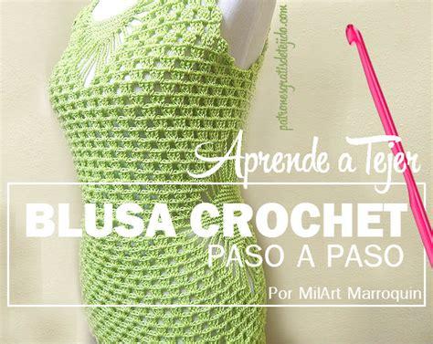 aprende a tejer blusas a crochet paso a paso learn knit easy crochet aprende a tejer delicada blusa crochet tutorial en video