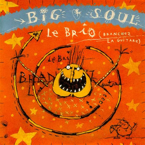 le brio big soul le brio escape the masses
