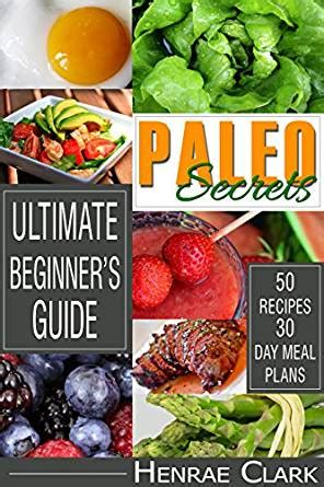 diabetes the ultimate beginner s diet guide to reversing diabetes a guide to finally cure lower your blood sugar diabetic insulin resistance diet diabetes cure books paleo new secrets of paleo diet with amazing benefits and