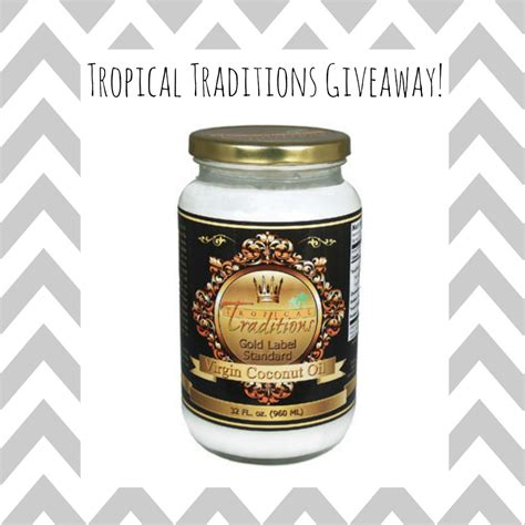 Tropical Traditions Giveaway - wfs launch party giveaways whole family strong
