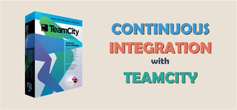 best continuous integration tool continuous integration tools review teamcity code maze