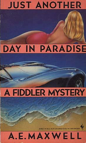 just another books just another day in paradise by a e maxwell fictiondb