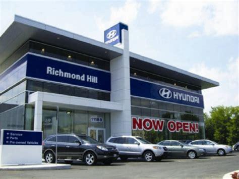 Richmond Hyundai Dealers by Richmond Hill Hyundai Hyundai Service Center