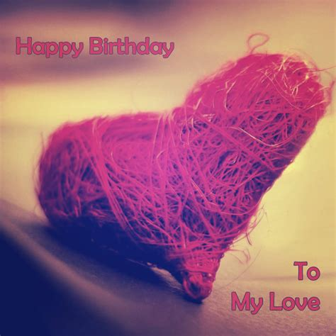 Happy Birthday Wishes In For Lover Happy Birthday Wishes For Lover Wallpaper And Quotes