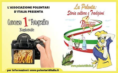 concorso d italia un concorso fotografico per riscoprire la polenta