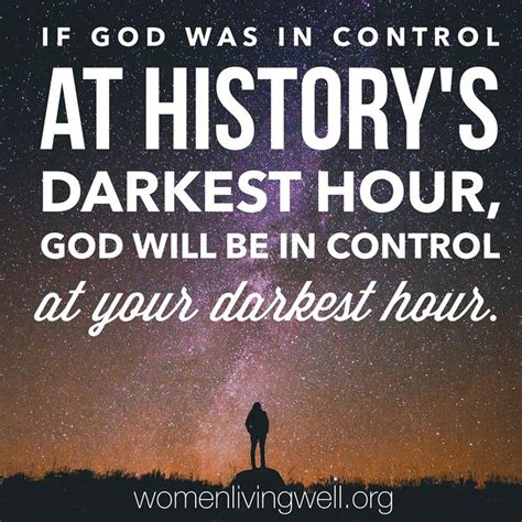 darkest hour bible quotes 37718 best god is everything pt 2 images on pinterest