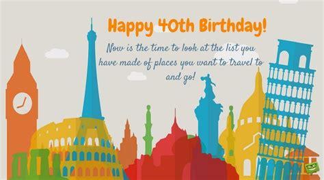 Happy 40th Birthday Wishes Happy 40th Birthday Wishes