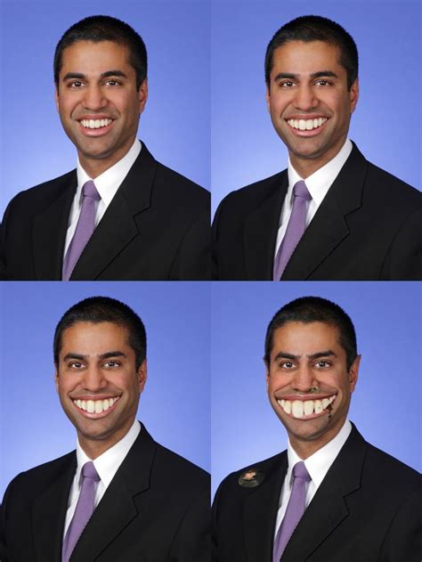 ajit pai meaning the same of picture of ajit pai every day except his teeth