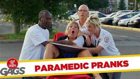 Best Gags by Paramedic Pranks Best Of Just For Laughs Gags