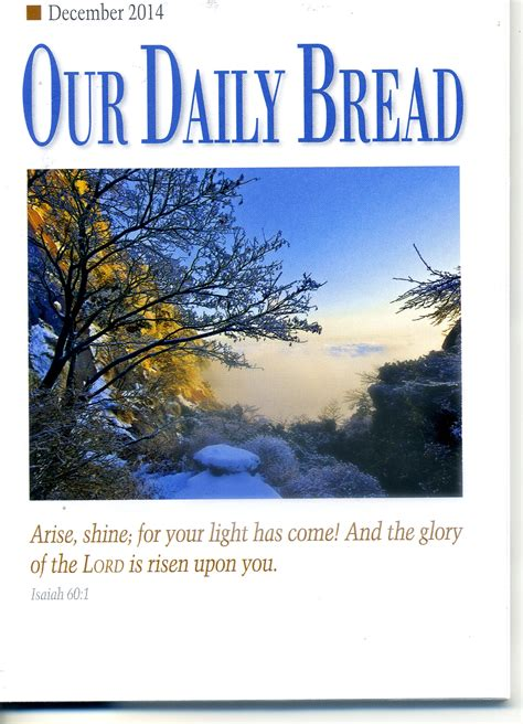Our Daily Bread our daily bread december 2014 ambassador highway