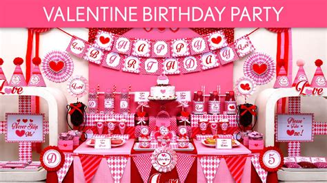theme names for valentine s day parties valentine birthday party ideas valentine b131 youtube