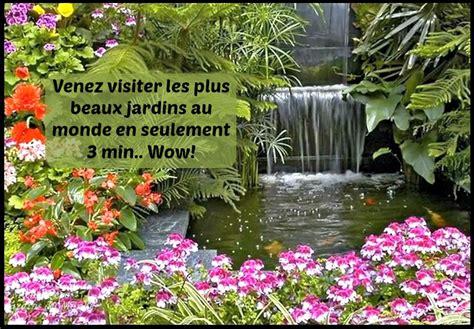 wow venez voir les plus beaux jardins au monde les plus