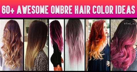 what is a good hair color for 68yr old woman 60 awesome diy ombre hair color ideas for 2017