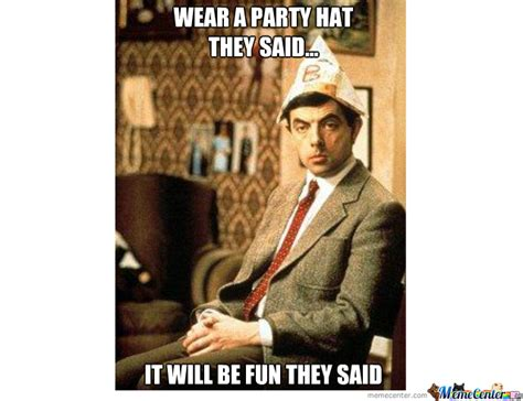 Hat Meme - how i feel when my friends give me a party hat by charlem