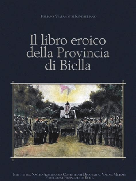 libro all about politics how il libro eroico della provincia di biella