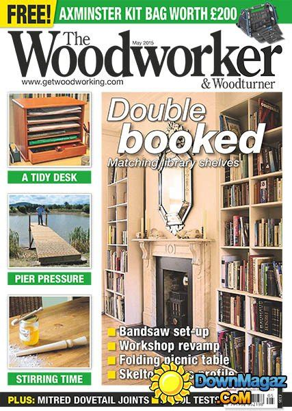 the woodworker woodturner magazine the woodworker woodturner may 2015 187 pdf