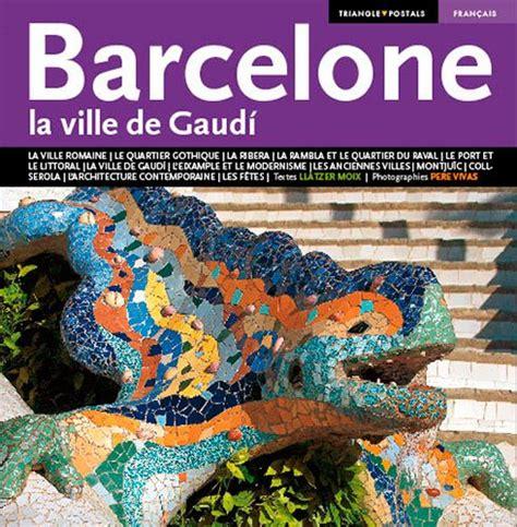libro la ville des prodiges leer libro barcelona la ville de gaud 237 descargar libroslandia