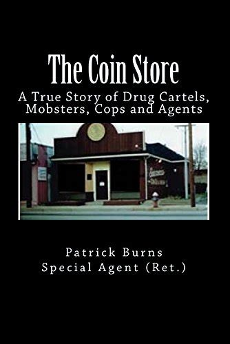 and the a true story about a special and human books the coin store a true story of cartels mobsters