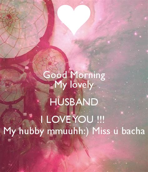 images of love u hubby good morning my lovely husband i love you my hubby