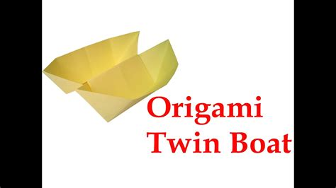 origami twin boat video how to make origami twin boat very easy diy crafts