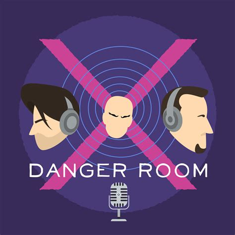 mens room podcast pod fanatic podcast danger room the comics commentary podcast