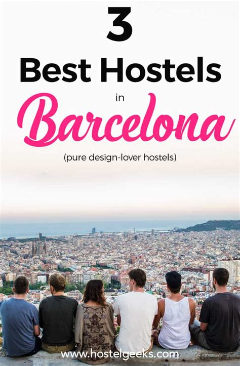 the best hostel in 3 best and coolest hostels in barcelona 2018 15 discount