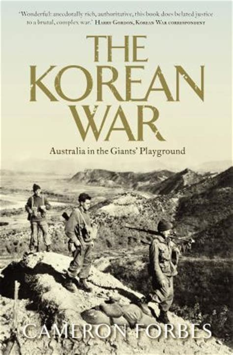 the second korean war books the korean war by cameron forbes reviews discussion