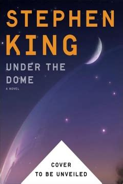 libro under the dome libro la c 250 pula de stephen king 2009 under the dome abandomoviez net