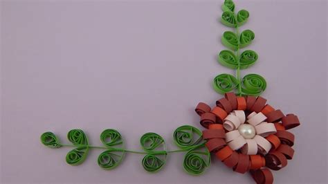 youtube quilling tutorial how to make a quilling flower with leaves diy tutorial