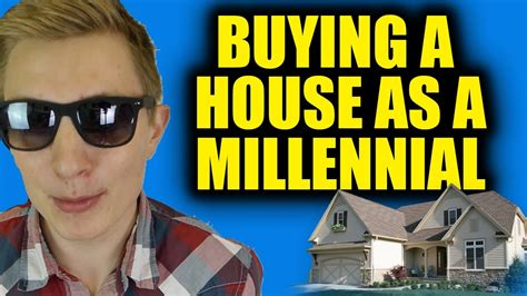 buying a house requirements buying a home as a millennial requirements income credit score down payment youtube