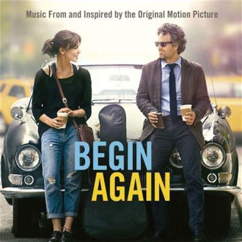 film begin again adalah soundtrack lyrics stlyrics com