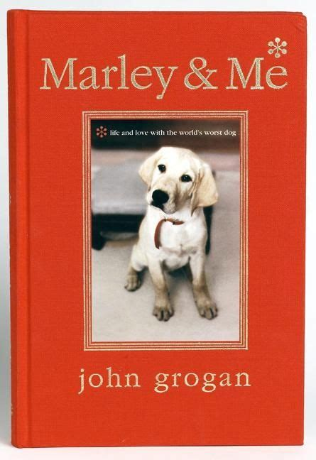 marley and me book report marley me illustrated edition grogan hardcover
