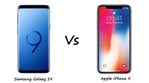 iphone v s samsung s9 samsung galaxy s9 vs iphone x clash of the