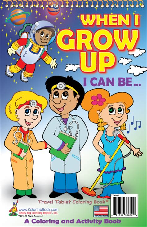 when i grow up books coloring books when i grow up travel tablet